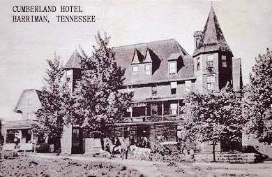 cumberland hotel, 1910, harriman, tn